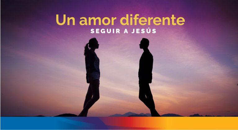 Un amor diferente - Amar a nuestros enemigos