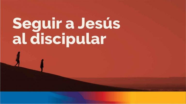 Seguir a Jesús al disipular
